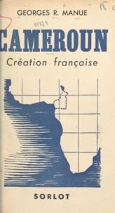 Georges R. Manue - Cameroun - Création française.