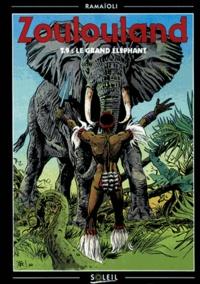 Georges Ramaïoli - Zoulouland Tome 9 : Le grand éléphant.