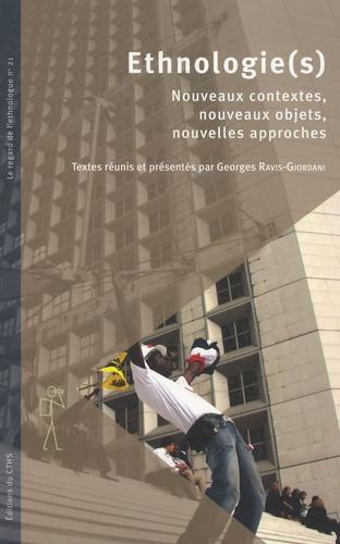 Georges Ravis-Giordani - Ethnologie(s) - Nouveaux contextes, nouveaux objets, nouvelles approches.
