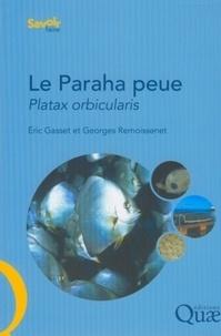 Le Paraha peue, Platax orbicularis- Biologie, pêche, aquaculture et marché - Georges Remoissenet |