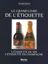 Georges Renoy - Le livre de l'étiquette de vin - L'étiquette de champagne.