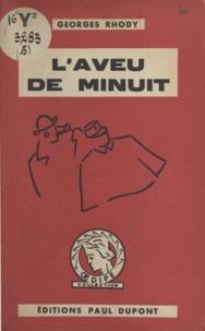 Georges Rhody - L'aveu de minuit.