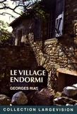 Georges Riat - Le village endormi.