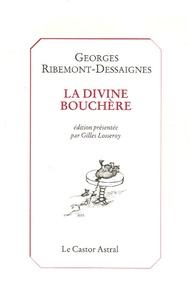 Georges Ribemont-Dessaignes - La divine bouchère.