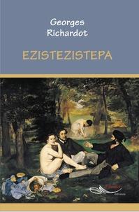 Georges Richardot - Ezistezistepa.