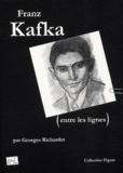 Georges Richardot - Franz Kafka (Entre les lignes).