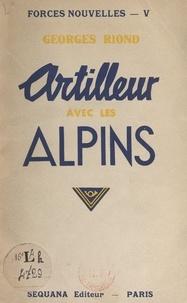 Georges Riond - Artilleur avec les Alpins.