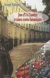 Georges Rodriguez - Jean d'O à Londres et autres contes fantastiques.