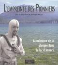 Georges Rollet - L'empreinte des pionniers: La naissance de la plongée dans le lac d'Annecy.