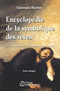 Georges Romey - Encyclopédie de la Symbolique des rêves - Le vocabulaire fondamental des rêves.