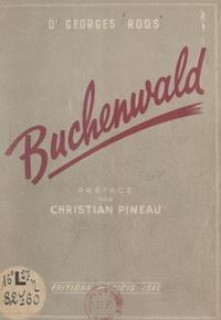 Georges Roos et René Philippon - Buchenwald.