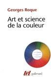Georges Roque - Art et science de la couleur - Chevreul et le peintres, de Delacroix à l'abstraction.