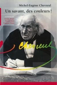 Georges Roque - Michel-Eugène Chevreul - Un savant, des couleurs !.