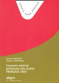Georges Roquefort et Françoise Ventresque - Concours externe professeur des écoles Français - Sujets de la session 2003.