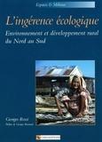 Georges Rossi - L'ingérénce écologique. - Environnement et développement rural du Nord au Sud.