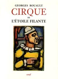Georges Rouault - Cirque de l'étoile filante - Eaux-fortes originales et dessins gravés sur bois de Georges Rouault.