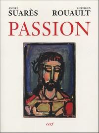 Georges Rouault et André Suarès - Passion.