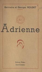 Georges Roudet et Germaine Roudet - Adrienne.