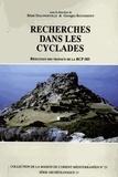 Georges Rougemont et Rémi Dalongeville - Recherches dans les Cyclades - Résultats des travaux de la RCP 583.
