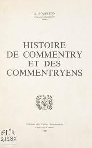 Georges Rougeron - Histoire de Commentry et des Commentryens.