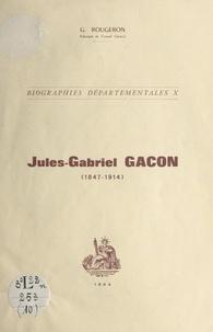 Georges Rougeron - Jules-Gabriel Gacon (1847-1914).