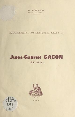 Jules-Gabriel Gacon (1847-1914)