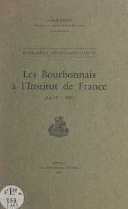 Georges Rougeron - Les Bourbonnais à l'Institut de France (An IV-1965).