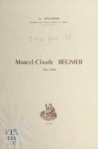 Georges Rougeron - Marcel-Claude Régnier, 1867-1958.