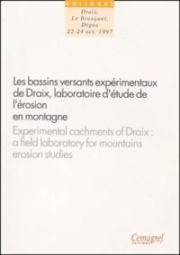 Les bassins versants expérimentaux de Draix, laboratoire détude de lérosion en montagne. Actes du séminaire, Draix - Le Busquet - Digne, 22-24octobre 1997.pdf