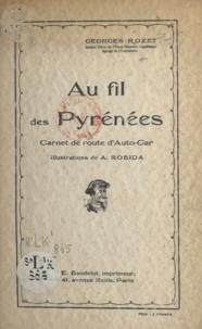 Georges Rozet et Albert Robida - Au fil des Pyrénées - Carnet de route d'auto-car.
