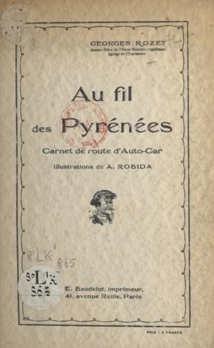 Au fil des Pyrénées. Carnet de route d'auto-car