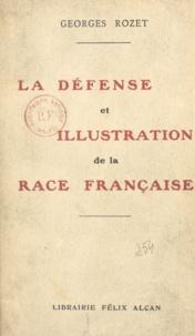 Georges Rozet - La défense et illustration de la race française.