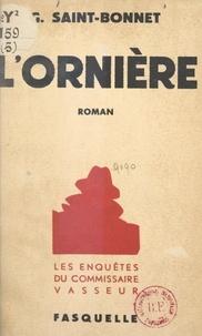 Georges Saint-Bonnet - L'ornière.