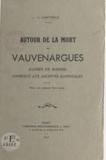 Georges Saintville - Autour de la mort de Vauvenargues - D'après un dossier conservé aux Archives nationales.