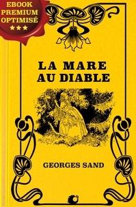 Georges Sand - La Mare au Diable.