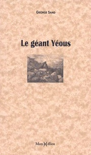 Georges Sand - Le géant Yéous.