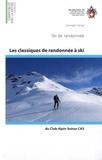 Georges Sanga - Les classiques de randonnées à ski du Club Alpin Suisse CAS - Ski de randonnées.