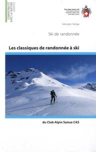 Les classiques de randonnées à ski du Club Alpin Suisse CAS - Ski de randonnées.pdf