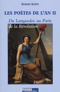 Georges Sapède - Les poètes de l'an II - Du Languedoc au Paris de la Révolution.