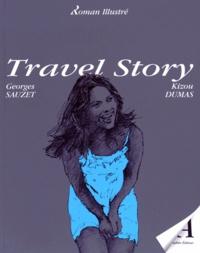 Georges Sauzet et Kizou Dumas - Travel Story.