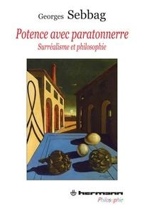 Georges Sebbag - Potence avec paratonnerre - Surréalisme et philosophie.