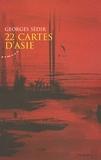 Georges Sédir - 22 cartes d'Asie.