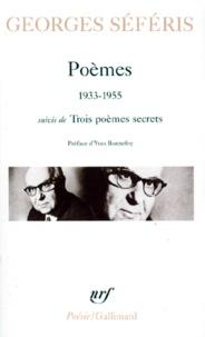 Georges Séféris - Poèmes suivis de Trois poèmes secrets (1933-1955).