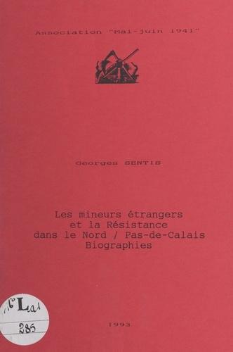 Les mineurs étrangers et la Résistance dans le Nord-Pas-de-Calais. Biographies
