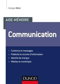 Georges Séror - Aide-mémoire - Communication.