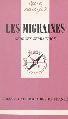 Georges Serratrice et Paul Angoulvent - Les migraines.