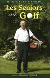 Georges Siffredi - Les seniors et le golf - Connaissez-vous votre type morphologique ?.