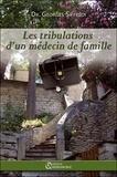 Georges Siffredi - Les Tribulations d'un Médecin de Famille.