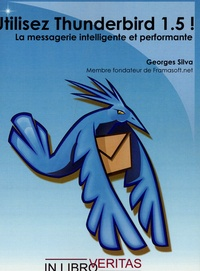 Utilisez Thunderbird 1.5! - La messagerie intelligente et performante.pdf