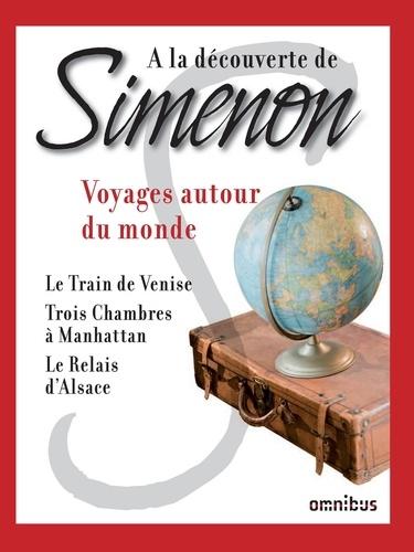 A la découverte de Simenon 14. Voyages autour du monde